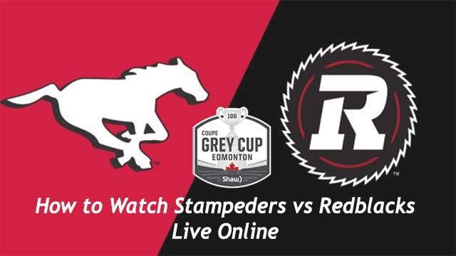 Stampeders vs Redblacks live stream